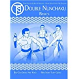 DOUBLE NUNCHAKU BASICS (English Edition)