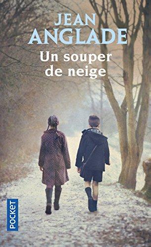 Un Souper De Neige par Jean Anglade