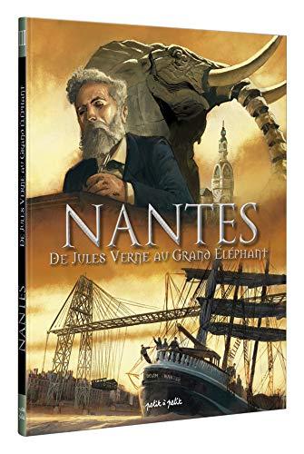 Nantes, Tome 3 : De Jules Verne au grand éléphant par Stéphane Pajot