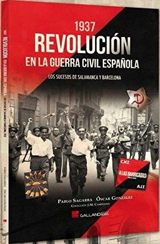 1937. Revolución en la guerra civil española