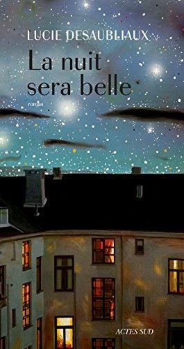 "<a href=""/node/24137"">La nuit sera belle</a>"