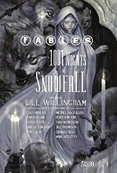 Fables: 1001 Nights of Snowfall von [Willingham, Bill]