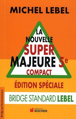 La nouvelle super majeure 5e compact : Edition spéciale
