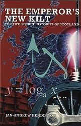 The Emperor's New Kilt: The Two Secret Histories of Scotland
