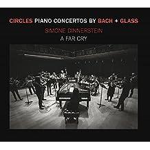 Bach/Glass: Circles: Klavierkonzerte von Bach & Glass