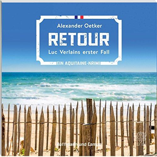 Buchseite und Rezensionen zu 'Retour (Luc Verlain 1)' von Alexander Oetker