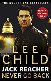 Never Go Back (Jack Reacher, Book 18) by [Child, Lee]