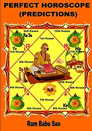 Perfect Horoscope (Predictions): Horoscope Prediction Techniques