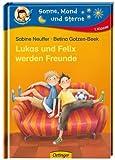 Sonne, Mond und Sterne: Lukas und Felix werden Freunde, 1. Klasse