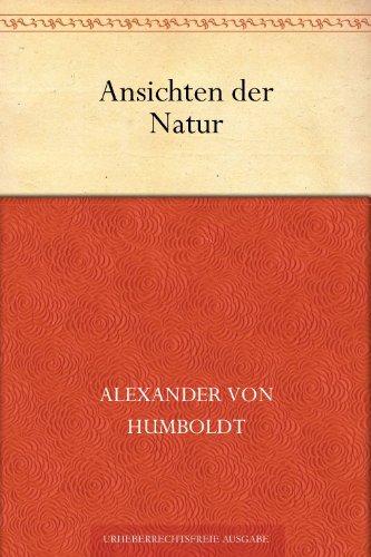 Ansichten der Natur (German Edition) por Alexander von Humboldt