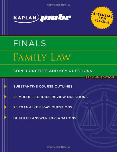 Kaplan PMBR FINALS: Family Law: Core Concepts and Key Questions Kaplan, Ausbildung