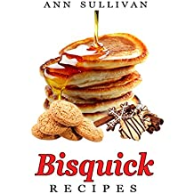 Bisquick Recipes (English Edition)