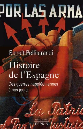 Histoire de l'Espagne par Benoît PELLISTRANDI