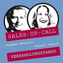 Verhandlungs-Tango (Sales-up-Call)
