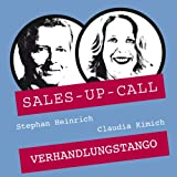 Verhandlungs-Tango (Sales-up-Call)