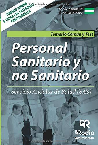 Personal Sanitario y no Sanitario del SAS. Temario comun y Test por Vv.Aa