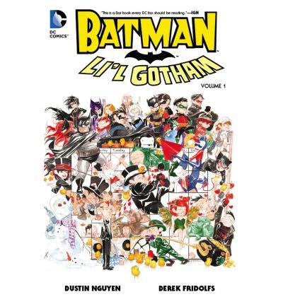 [(Batman Li'l Gotham: Volume 1)] [ By (artist) Dustin Nguyen, By (author) Derek Fridolfs ] [March, 2014]