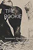 INVESTMENT TIME HORIZON: THE ROOKIE