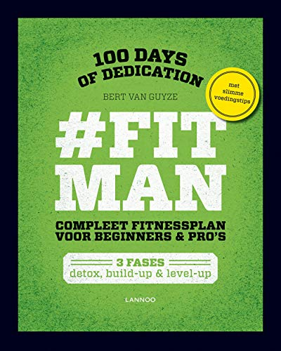 #FitMan: 100 days of dedication (Dutch Edition)