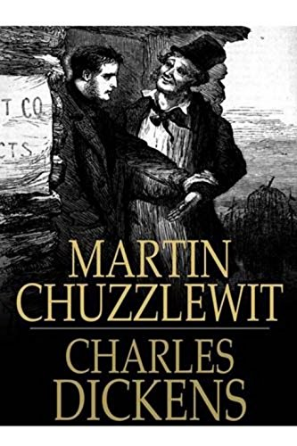 Charles Dickens Martin Chuzzlewit [Illustrated edition] (English ...
