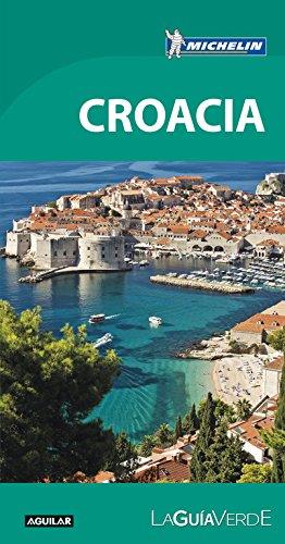 Croacia. La Guía verde (LA GUIA VERDE)