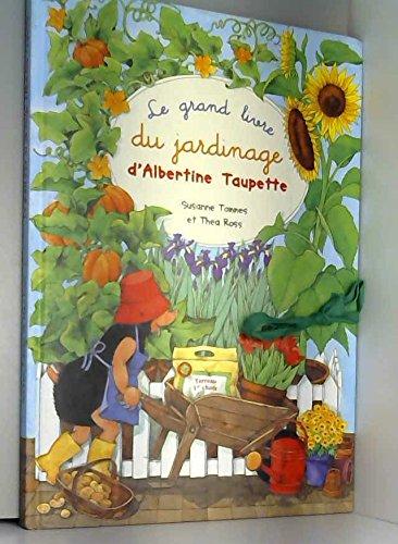"""<a href=""""/node/35833"""">Grand livre du jardinage d'Albertine Taupette (Le)</a>"""