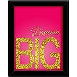 TiedRibbons® Dream Big Framed Poster(13.6 Inch X 10.2 Inch)