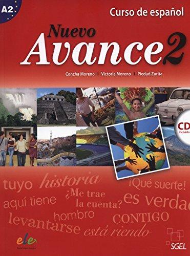 Nuevo avance. Con CD Audio. Per i Licei e gli Ist. Magistrali: Nuevo Avance 2 alumno + CD