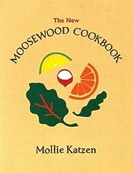 The New Moosewood Cookbook (Mollie Katzen's Classic Cooking) by Mollie Katzen (2000-02-01)