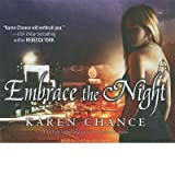 [(Embrace the Night)] [Author: Karen Chance] published on (November, 2008)