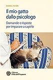 Image de Il mio gatto dallo psicologo: Domande e risposte per imparare a capirlo
