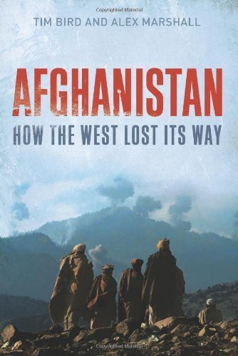Afghanistan: How the West Lost Its Way by Dr. Tim Bird (2011-06-28)