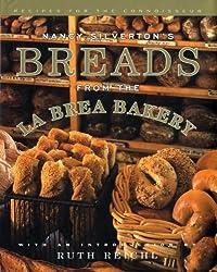 Nancy Silverton's Breads from the La Brea Bakery: Recipes for the Connoisseur by Nancy Silverton (1996-03-05)