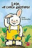 Lolo, Un Conejo Diferente (Albumes ilustrados)