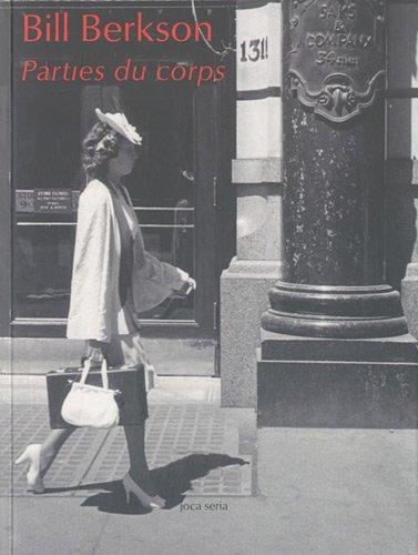 Parties du corps poèmes (1960-2010) par Bill Berkson