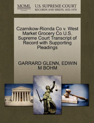 czarnikow-rionda-co-v-west-market-grocery-co-us-supreme-court-transcript-of-record-with-supporting-p