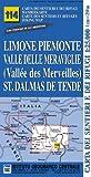 Carta n.114 Limone Piemonte, valle delle Meraviglie, St. Dalmas de Tende 1:25.000. Carta dei sentieri e dei rifugi. Serie Monti
