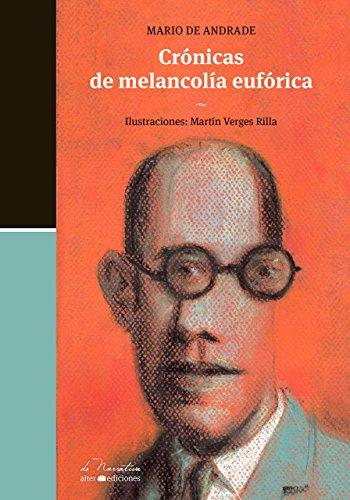 Crónicas de melancolía eufórica por Mario De Andrade