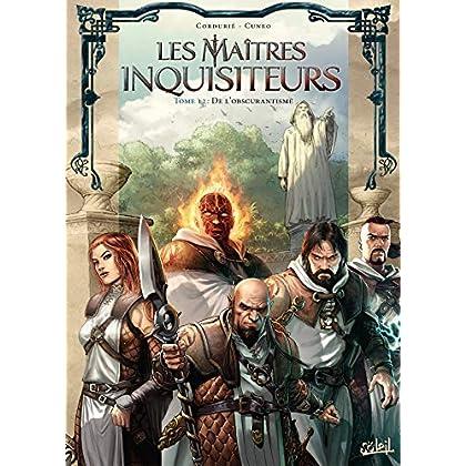 Maîtres inquisiteurs T12 - De l'obscurantisme