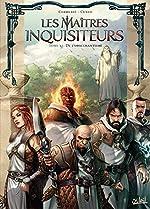 Maîtres inquisiteurs T12 - De l'obscurantisme de Sylvain Cordurié