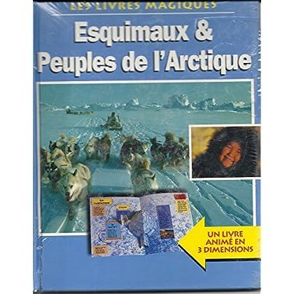 ESQUIMAUX ET PEUPLES DE L' ARCTIQUE