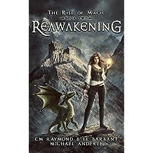 Reawakening: A Kurtherian Gambit Series (The Rise of Magic Book 2) (English Edition)