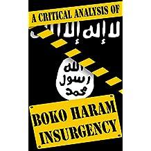 Critical Analysis of Boko Haram Insurgency