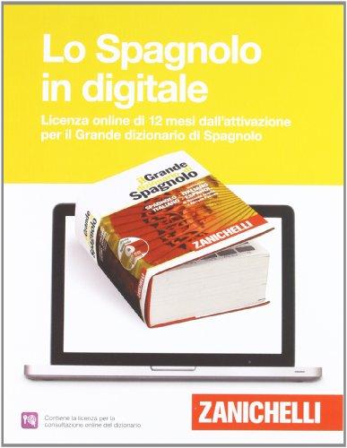 Il Grande dizionario di Spagnolo - abbonamento annuale consultazione online