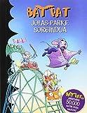 BAT PAT JOLAS PARKE SORGINDUA 31
