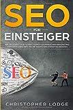 SEO für Einsteiger: Wie Sie Schritt für Schritt durch Suchmaschinenmarketing