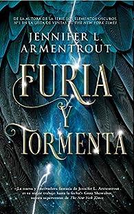 Furia y tormenta par Jennifer L. Armentrout