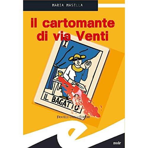 Il Cartomante Di Via Venti (Tascabili. Noir)