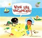 Vive les vacances! [Livre + CD]