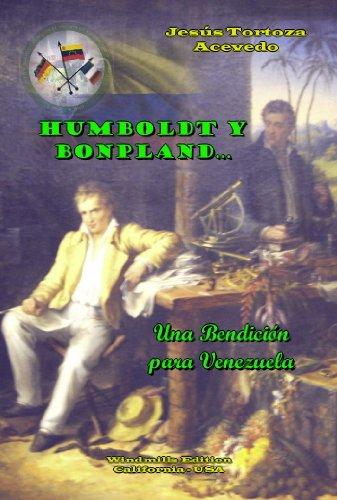 Humboldt y Bonpland…Una Bendición para Venezuela (Spanish Edition)